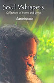 The new book Soul Whispers: Collection of Poems and Lyrics by Swami Santhiprasad